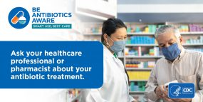 Ask Your Pharmacist About Your Antibiotics