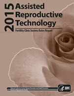 2014 Assisted Reproductive Technology - Fertility Clinic Success Rates report