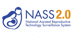 NASS 2.0 National Assisted Reproductive Technology Surveillance System