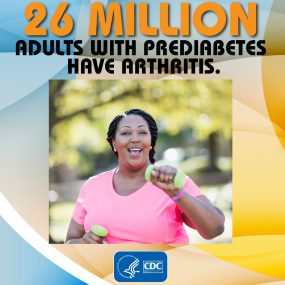 Text says: 26 million adults with pre-diabetes have arthritis. Image of a middle aged black woman walking with hand weights in the park.