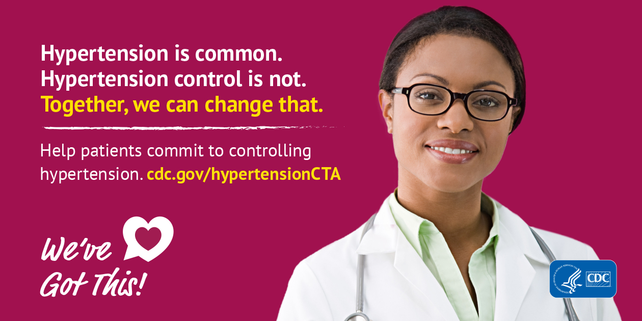Hypertension is common. Hypertension control is not. Together, we can change that. Help patients commit to controlling hypertension. We've got this!