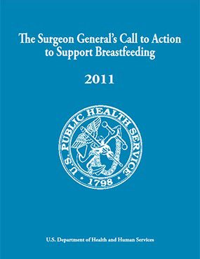 Cover: The Surgeon General's Call to Action to Support Breastfeeding. 2011
