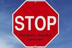 Stop alcohol-related cancer