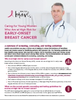 Caring for Young Women Who Are at High Risk for Early-Onset Breast Cancer