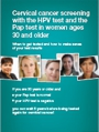 Cervical Cancer Screening with the HPV Test and the Pap Test in Women Ages 30 and Older brochure