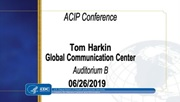 Advisory Committee on Immunization Practices (ACIP) conference, Tom Harkin Global Communication Center, Auditorium B, June 26, 2019