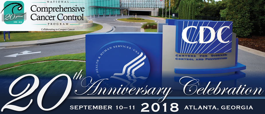 National Comprehensive Cancer Control Program's 20th Anniversary Celebration
