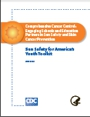 Sun Safety for America's Youth Toolkit
