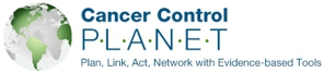 Cancer Control Planet - Plan, Link, Act, Network with Evidence-based Tools