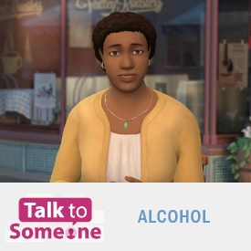 Talk to Someone: Alcohol
