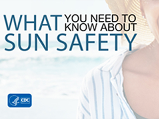 What You Need to Know About Sun Safety