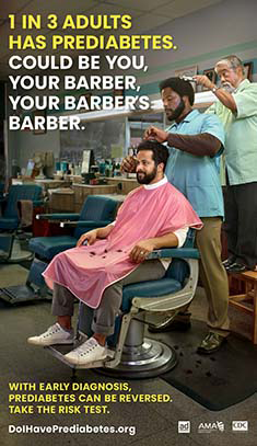1 in 3 adults has prediabetes. Could be you, could be your barber, your barber's barber.