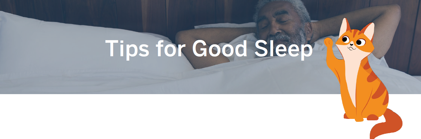 Tips for Good Sleep