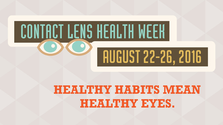 Contact Lens Health Week - August 22-26, 2016