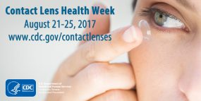 Contact Lens Health Week, August 24-28, 2015. www.cdc.gov/contactlenses/ (wide button)
