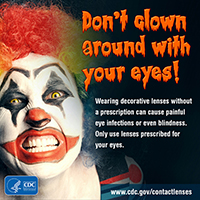 Don't clown around with your eyes.