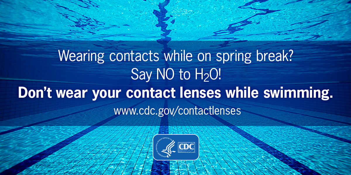Wearing contacts while on spring break? Say NO to H2O! Don't wear your contact lenses while swimming. Formatted for Twitter.