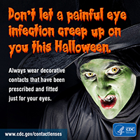 Don't let a painful eye infection creep up on you this Halloween.
