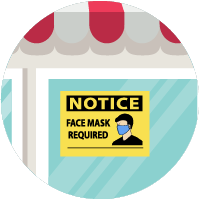 icon of store front with sign text Notice Face mask required