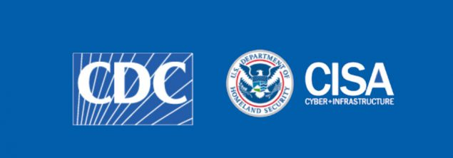 CDC logo US Department of Homeland Security logo and CISA Cyber and Infrastructure logo