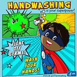 el lavado de manos es su superhéroe