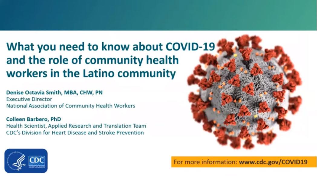 Lo que debe saber acerca del COVID-19 y el rol de los trabajadores de salud de la comunidad en la comunidad latina - vista en miniatura del video