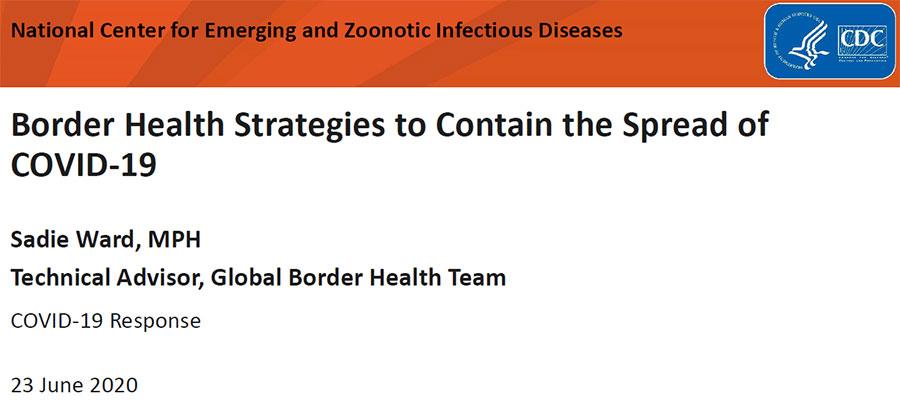 Border Health Strategies to Contain the Spread of COVID-19