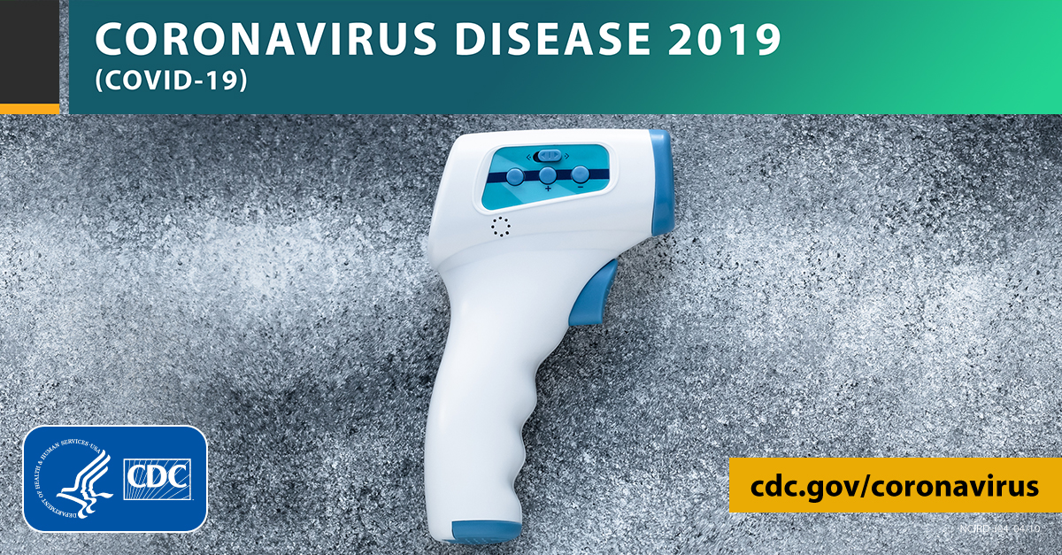 non-contact thermometer with the text CORONAVIRUS DISEASE 2019 (COVID-19), cdc.gov/covid19, and CDC logo