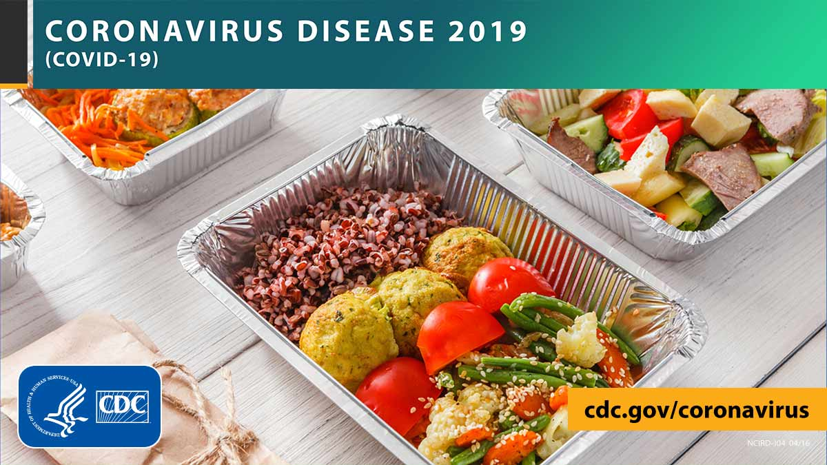 Trays of food with the text CORONAVIRUS DISEASE 2019 (COVID-19), site URL, and CDC logo.