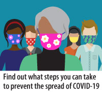 find out what steps you can take to prevent the spread of COVID-19