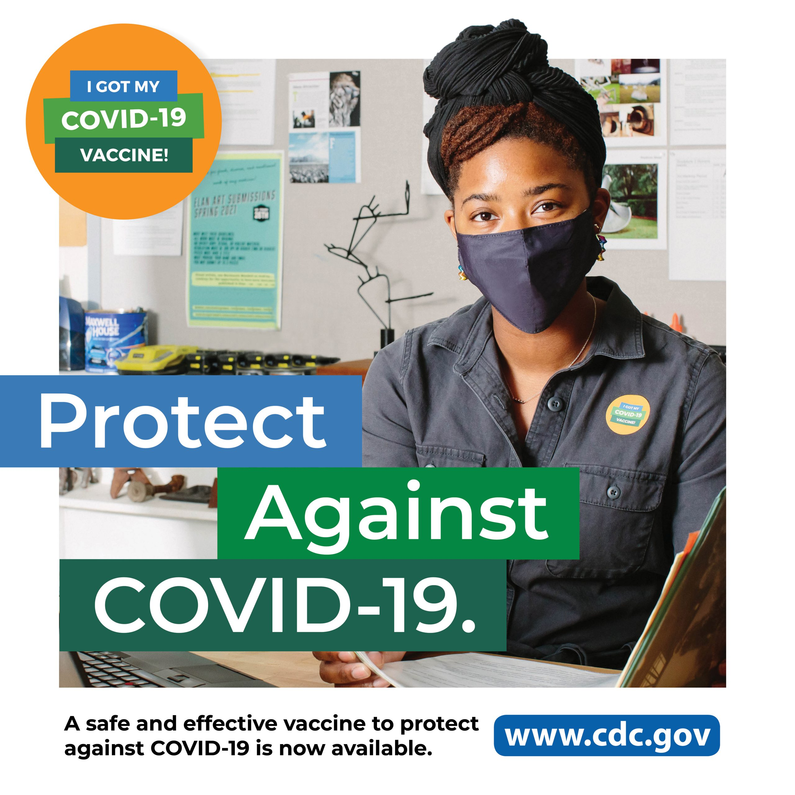 I got my COVID-19 Vaccine: Protect against COVID-19.