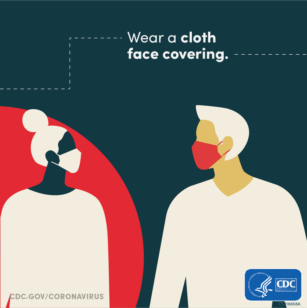 Wear a cloth face cover in public places