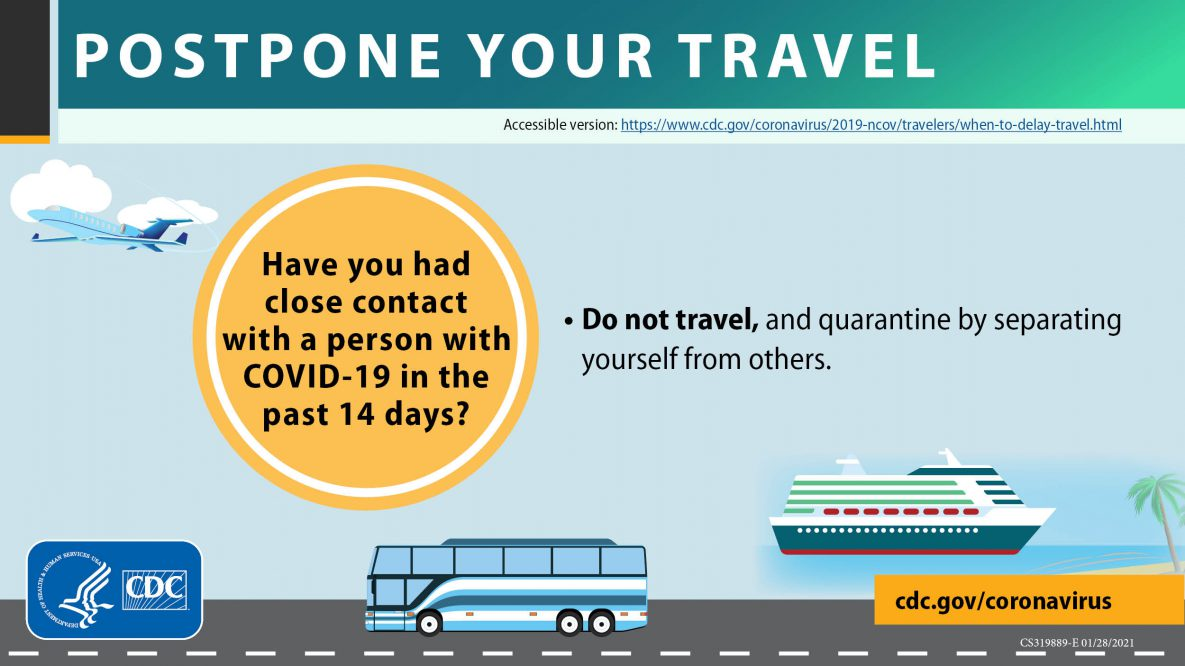 Postpone travel close contact