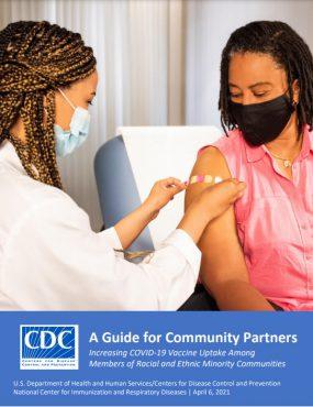 Hướng dẫn dành cho đối tác cộng đồng: Tăng cường mức độ đón nhận vắc-xin ngừa COVID-19 ở thành viên các cộng đồng chủng tộc hoặc dân tộc thiểu số