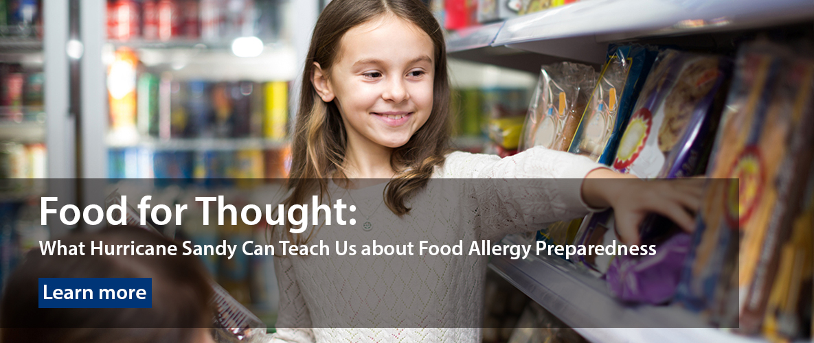 Food for Thought: What Hurricane Sandy Can Teach Us about Food Allergy Preparedness