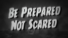 Be Prepared Not Scared Title Image