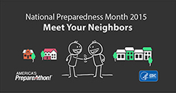 National Preparedness Month 2015: Meet Your Neighbors