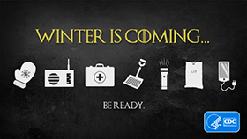 Winter is coming...be ready.