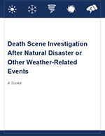 Death Scene Investigation After Natural Disasters