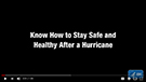Know How to Stay Safe and Healthy After a Hurricane