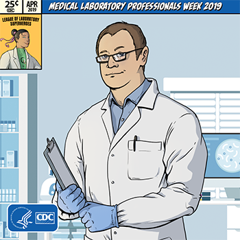 Illustration of lab tech and words Medical Laboratory Professionals Week 2019