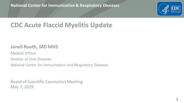 CDC Acute Flaccid Myelitis Update, May 7, 2019