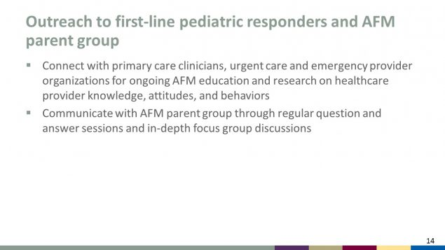 Outreach to first-line pediatric responders and AFM parent group