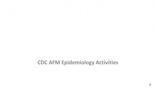 CDC AFM Epidemiology Activities
