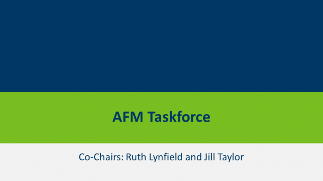 AFM Taskforce, Co-Chairs Ruth Lynfield and Jill Taylor