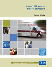 Survey of EMS Practices for Heart Disease and Stroke cover.
