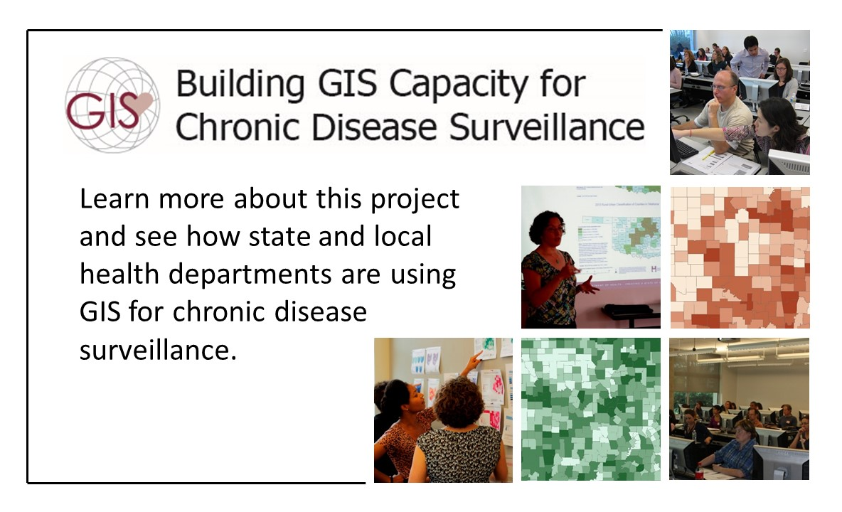 Building GIS Capacity for Chronic Disease Surveillance