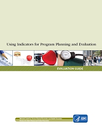 Using Indicators for Program Planning and Evaluation cover.