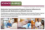 April 2018 Science-in-Brief: Medication Synchronization Programs Improve Adherence to Cardiovascular Medications and Health Care Use