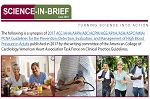 June 2018 Science-in-Brief: 2017 ACC/AHA/AAPA/ABC/ACPM/AGS/APhA/ASH/ASPC/NMA/ PCNA Guidelines for the Prevention, Detection, Evaluation, and Management of High Blood Pressure in Adults